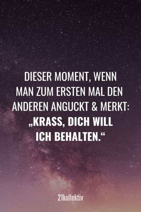"""This moment when you look at the other for the first time and realize: """"Krass, ...   - Liebe - #Krass #Liebe #moment #realize #time"""
