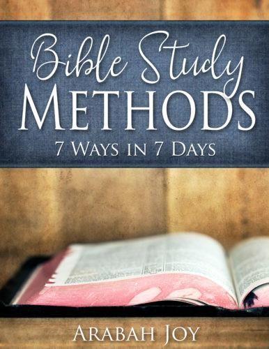 Bible Study Methods: 7 Ways in 7 Days Course (7 VIDEO Tutorials + 49