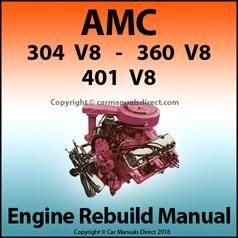Amc 304 360 401 V8 Engine Overhaul Service Manual Manual Car