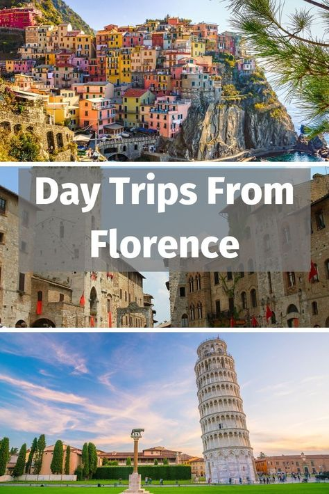 Best Day Trips From Florence Italy For A Perfect Vacation