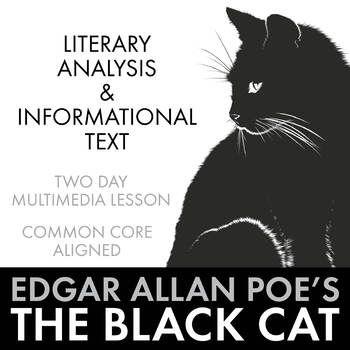 Black Cat Edgar Allan Poe Short Story Non Fiction Multimedia Ccss Literary Analysis High School Literature Romantic Writers