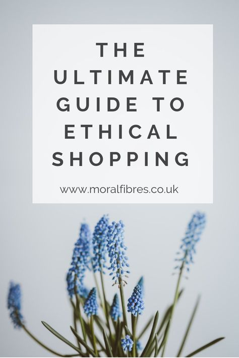 The ultimate guide to ethical shopping