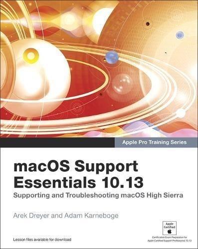 macOS Support Essentials 10 13 - Apple Pro Training Series
