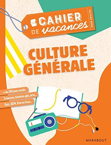 Telecharger Cahier De Vacances Pour Adultes 2019 Culture Generale Pdf Par Collectif Telecharger Votre Fichier Ebook Maintenant Ebooks Ebook Jeunesse