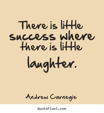 Top quotes by Andrew Carnegie-https://s-media-cache-ak0.pinimg.com/474x/55/ac/3f/55ac3f66ef9dbf61d2430cf228f78b1b.jpg