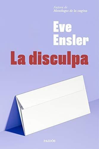 La Disculpa Eve Ensler Libros Autoayuda Libros De Ciencia