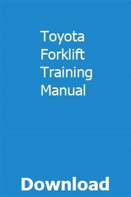 Toyota Forklift Training Manual | timmmacchisupp | Engine