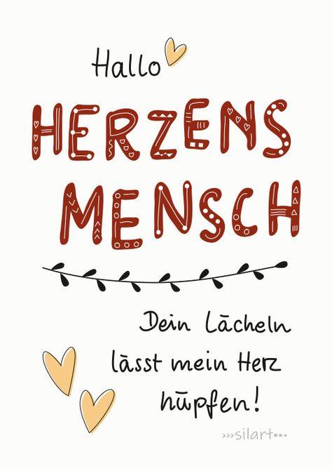 Hallo Herzensmensch, dein Lächeln lässt mein Herz hüpfen. Lettering Card, Quote Art, Word Art, Quotes, Statements, Karte, Print, silart, happy write