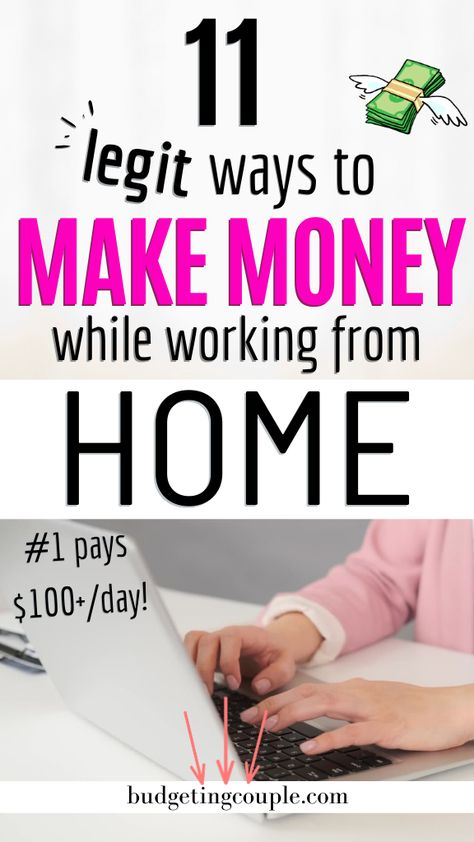 11 Legit Ways to Make Money While Working From Home
