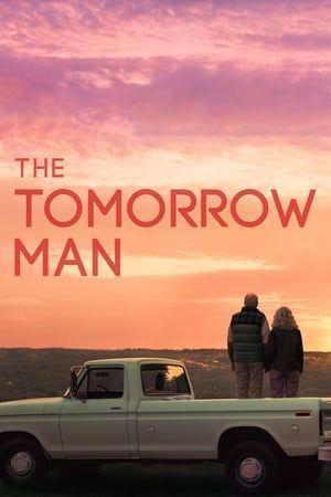 The Tomorrow Man 2019 Ganzer Film Deutsch Komplett Kino The Tomorrow Man 2019complete Film Deutsch The Tomorrow Man Movies Free Movies Online Movies 2019
