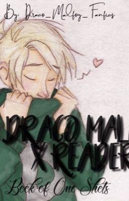 Draco x Reader: One Shots in 2019 | Draco, Draco malfoy