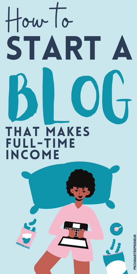 How to Start a Blog (and Make Money): Easy Guide to Start Blogging Today