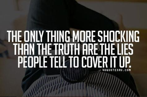 List Of Pinterest The Truth Always Comes Out Quotes Relationships