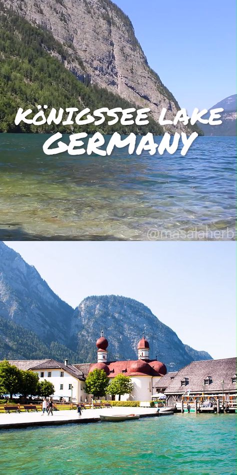 Guide to Königssee Lake Berchtesgarden [Germany] - how to get to the most beautiful and cleanest German lake aka the emerald king's lake near Austria. nature, adventure, romantic Europe, hot summer and cold winter travel www.MasalaHerb.com