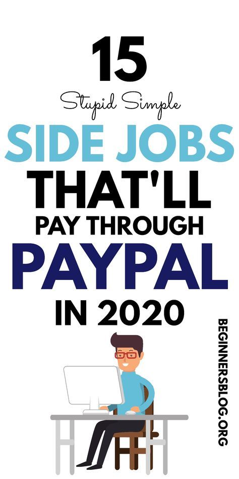 15 Stupid Easy Side Jobs That Pay Via PayPal in 2020
