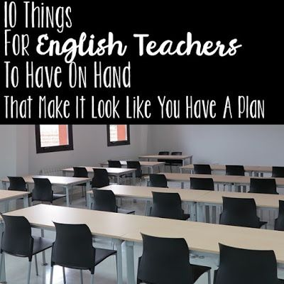 10 Things for English teachers to have on hand that make it look like you have a plan