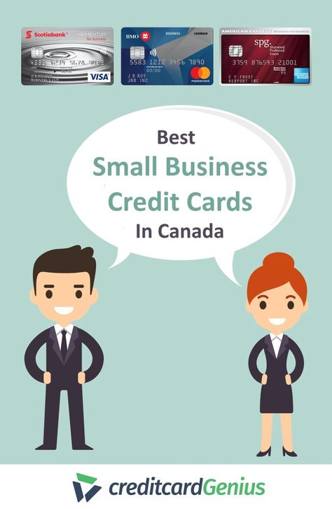 Best Small Business Credit Cards In Canada With Images Small