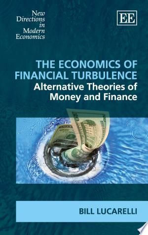 Download The Economics Of Financial Turbulence Pdf Free In 2020 Economics Finance Economics Books
