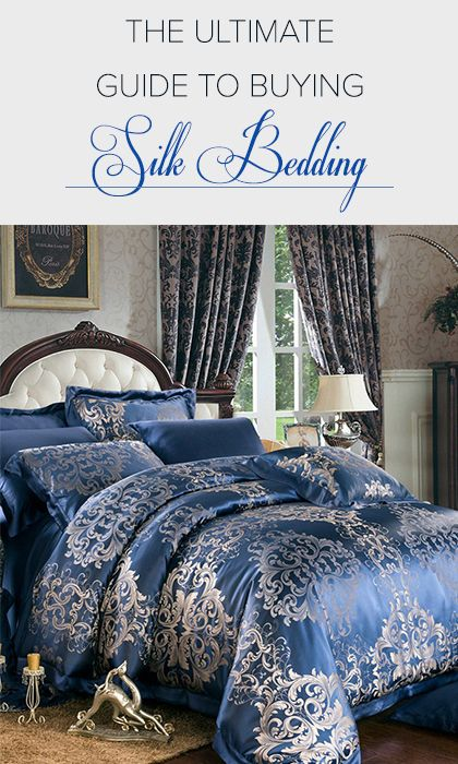 The Ultimate Guide to Buying Silk Bedding | Bed linens luxury, Bed