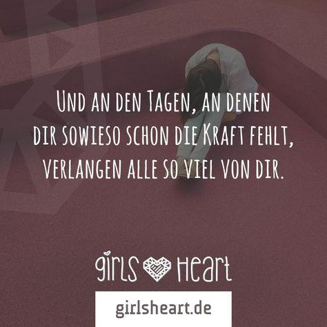 Mehr Sprüche auf: www.girlsheart.de  #kraft #stress #überforderung #arbeit #stärke #überfordert #gestresst #kraftlos #hilfe