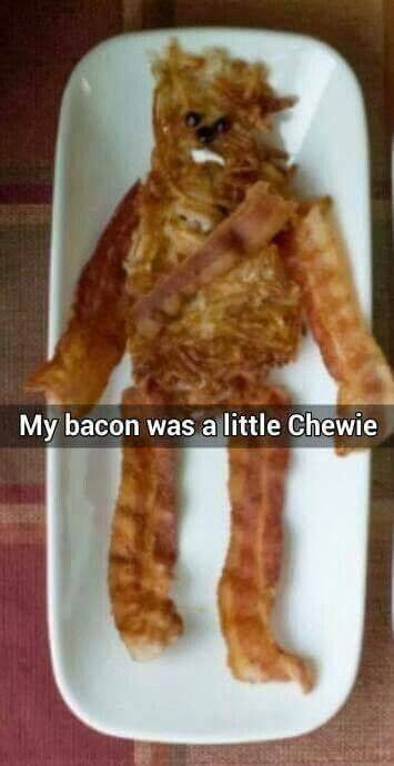 Don't you just love chewie bacon? Chewbacca bacon that is. - Real Funny has the best funny pictures and videos in the Universe! Star Wars Puns, Star Wars Humor, Star Trek, Star Wars Food, Chewbacca, Star Wars Personajes, Star Wars Baby, The Force Is Strong, Fangirl