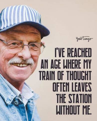 25 Funny Quotes About Getting Older That Prove Aging Is A Good Thing In 2020 Family Quotes Funny Getting Older Quotes Dysfunctional Family Quotes Funny