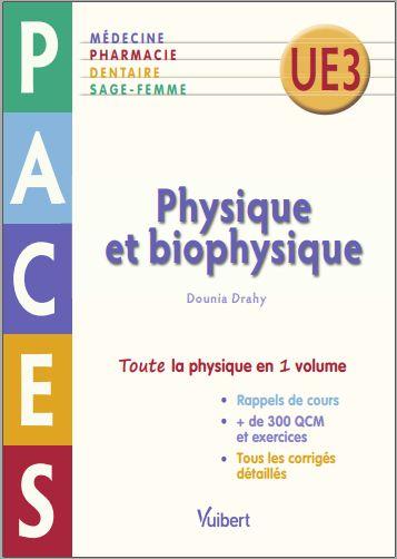 Telecharger Physique Et Biophysique Paces Ue 3 Dounia Yazidi Pdf Gratuitement Physique Permalink Pdf