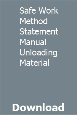 Safe Work Method Statement Manual Unloading Material Accounting
