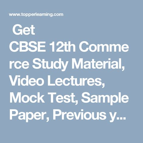 Get Cbse Th Commerce Study Material Video Lectures Mock Test