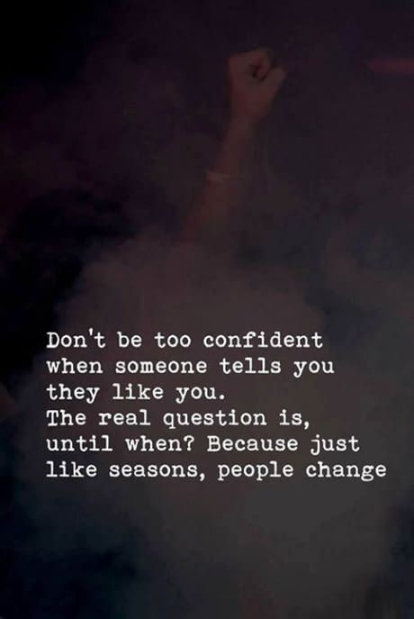 #Beingconfidentquotes #Fakewordsofpeople  #Fakepeoplequotes #Truecolorsofpeople #Lifechangingquotes #Lifelessonquotes #Amazingquotes #Awesomequotes #Motivatingquotes #Quotestoliveby #Quotestoinspireyou #Deepquotes #Meaningfulquotes #Quotes