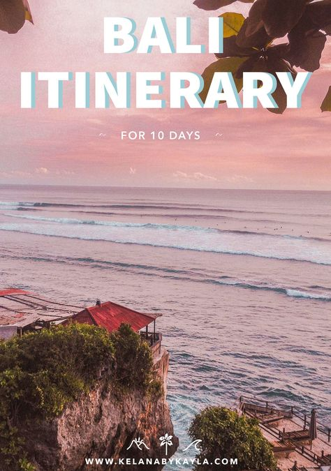 Bali Itinerary for 10 Days | Bali Itinerary | Bali Guide | What to do in Bali | Things to do in Bali | Bali Indonesia | Travel | Wanderlust