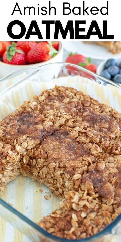 This cinnamon sugar Amish baked oatmeal is a warm, hearty breakfast that everyone will enjoy. Made with oats, brown sugar and cinnamon, this breakfast also makes great leftovers. #oatmeal #bakedoatmeal