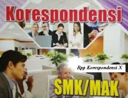 Download Rpp Korespondensi Smk Kelas X Kurikulum 2013 Revisi 2017 Jurusan Perkantoran Atau Otkp Kurikulum