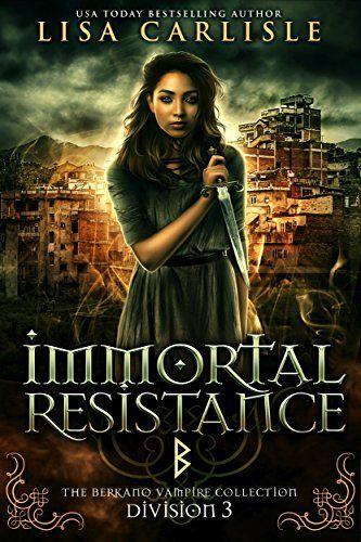 Immortal Resistance: Division 3: The Berkano Vampire