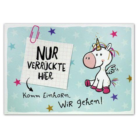 """Hope & Gloria Postkarte »Nur Verrückte hier« """"Nur Verrückte hier. Komm Einhorn. Wir gehen!"""""""
