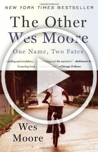 The Other Wes Moore One Name Two Fates In 2020 Moving Books First Names Wes Moore