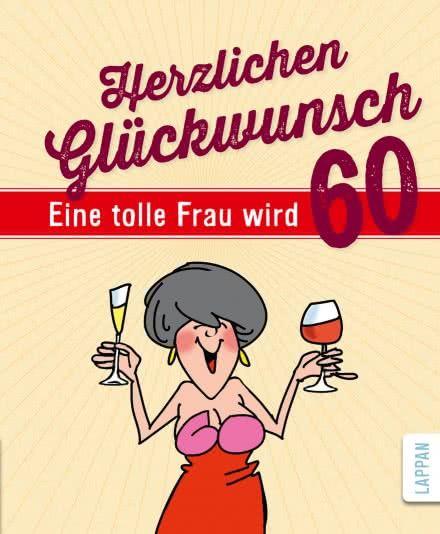 Herzlichen Gluckwunsch Eine Tolle Frau Wird 60 Hardcover