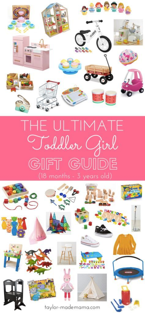 The Ultimate Toddler Girl Gift Guide For Christmas 18 Months 3 Years Toddler Girl Gifts Toddler Christmas Gifts Girls Gift Guide