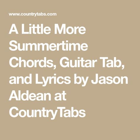 A Little More Summertime Chords, Guitar Tab, and Lyrics by Jason ...