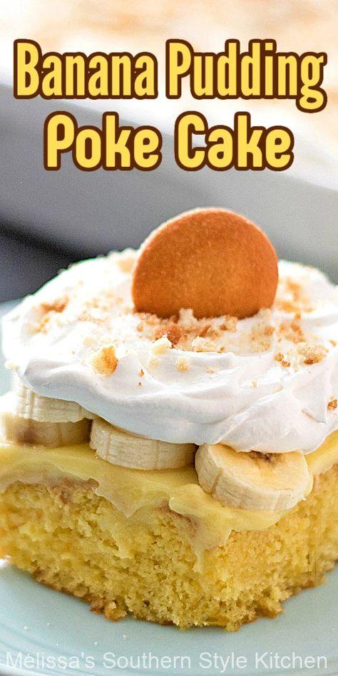 Banana Pudding Poke Cake is the perfect potluck dessert to take to your next family, church or office party #bananapudding #bananapuddingcake #pokecakerecipes #southernbananapudding #southerndesserts #cakemixhacks #bananas #bananacake