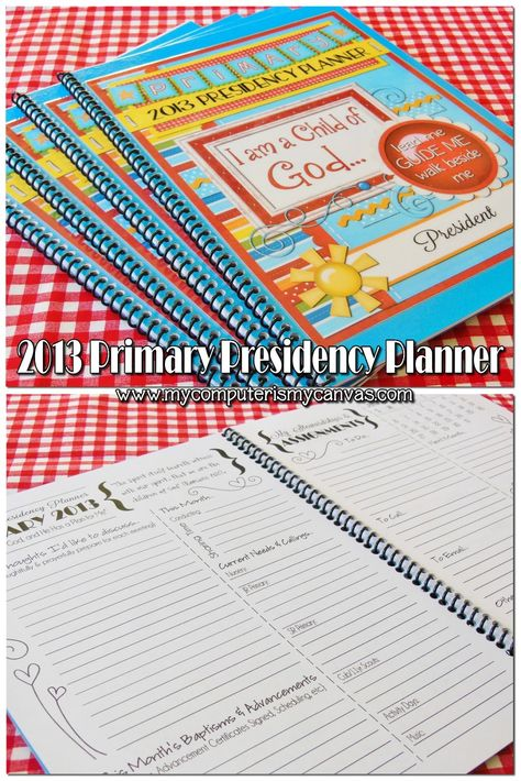 FREE PRINTABLE 2013 LDS Primary Presidency Planner by My Computer is My Canvas.  I am not in Primary but I pinned this for those that are if you want it!