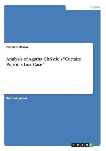 Analysis Of Agatha Christie S Curtain Poirots Last Case Language And Literature Reading Challenge Reading Activities