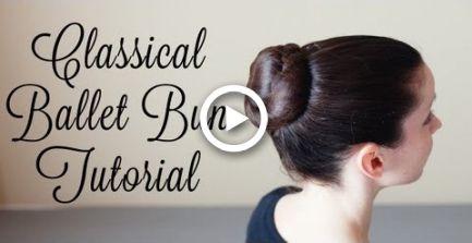 Classical Ballet Bun Tutorial Hair Tanz Frisuren Ballett Frisuren Dutt Frisur