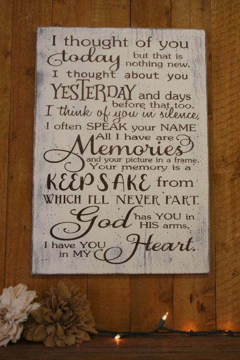 """Beautiful piece to display in memory of your loved one! This is a wood sign that measures 14"""" x 20"""". The background is Ivory and words are Burnt Umber Brown. This piece is handpainted and sanded for a distressed/shabby chic/vintage look. It is then sealed with water based varnish. The back is left unfinished and comes ready to hang."""