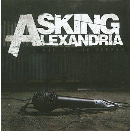Stand Up And Scream In 2020 Asking Alexandria Albums Asking