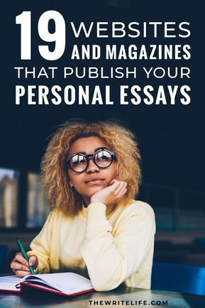 Publish Your Personal Essay: 22 Magazines and Websites to Pitch