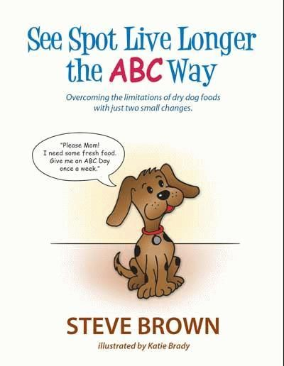 Ebook See Spot Live Longer The Abc Way Overcoming The