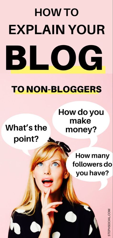 How to explain your blog to non-bloggers?