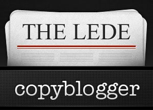 Introducing The Lede: A Copywriting and Content Marketing Sheet - Copyblogger