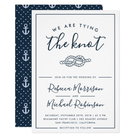 We Are Tying The Knot Nautical Wedding Invitation Zazzle Com Nautical Wedding Invitations Nautical Wedding Wedding Invitations Diy